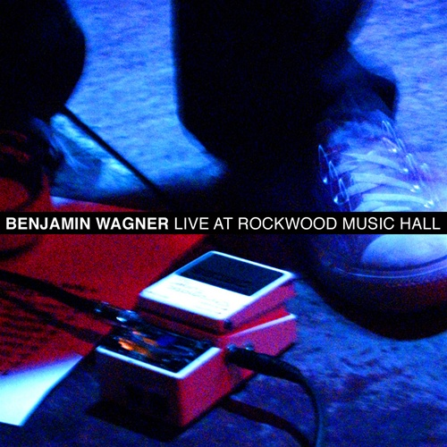 Image of Benjamin Wagner's Live at Rockwood Music Hall.